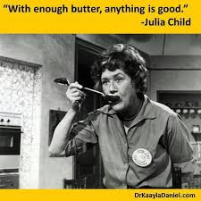 julia childs butter